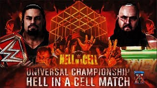 WWE 2K18 Hell In A Cell 2018 Roman Reigns vs Braun Strowman Universal Championship Match!