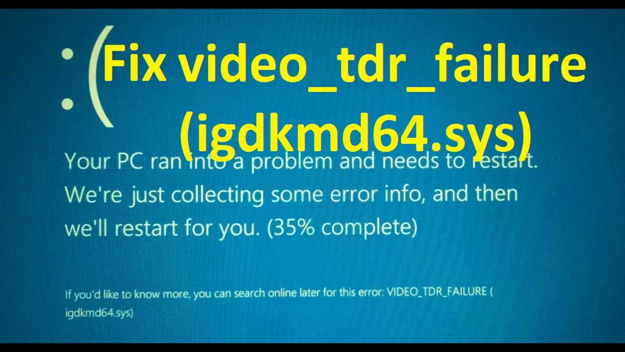 Fix VIDEO TDR FAILURE (igdkmd64.sys)!! - Howtosolveit - YouTube