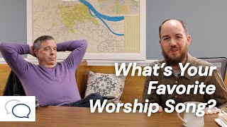 What is Your Favorite Worship Song?