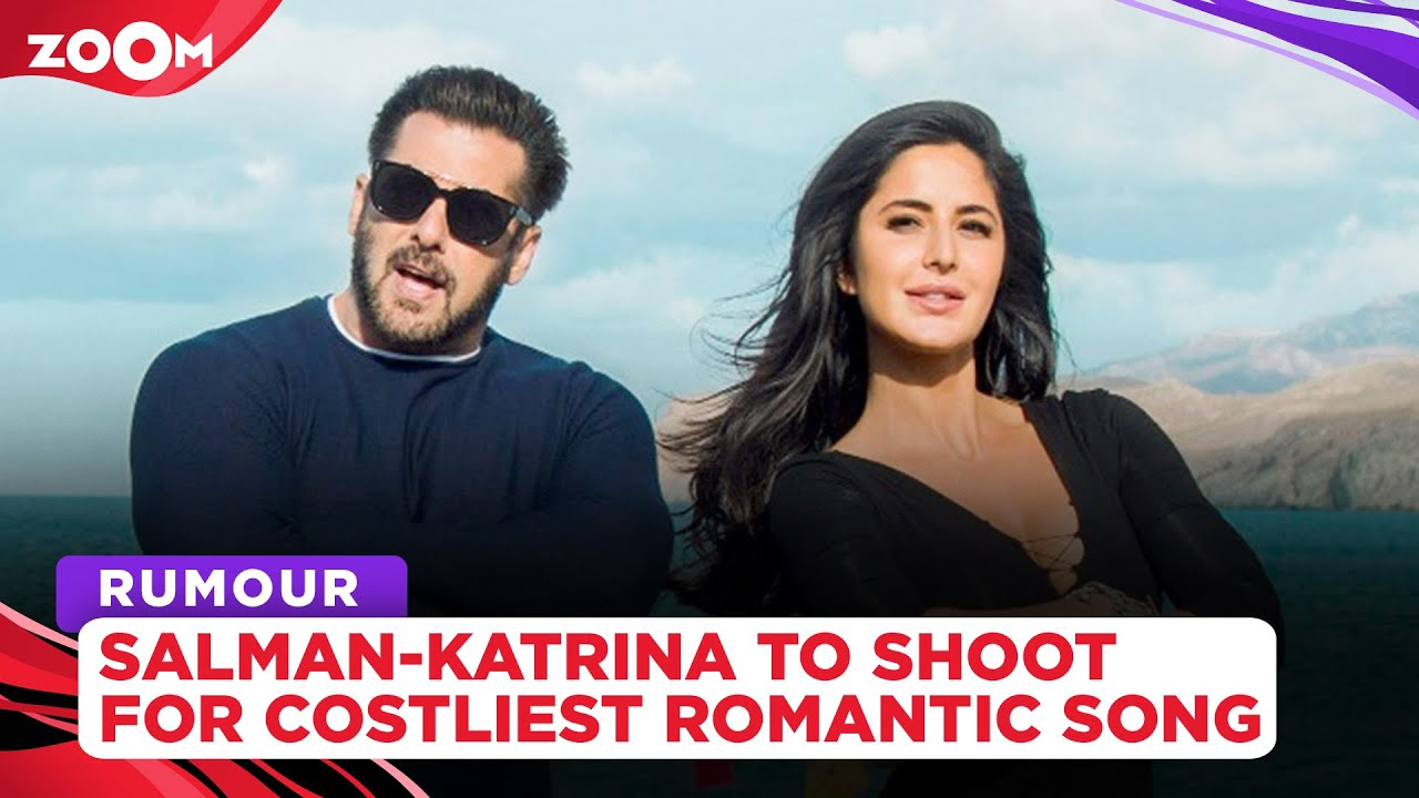Salman Khan & Katrina Kaif to shoot for the most expensive romantic song in Turkey?