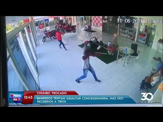 Chumbo trocado: Bandidos tentam assaltar concessionária, mas são recebidos a tiros - O Povo na TV