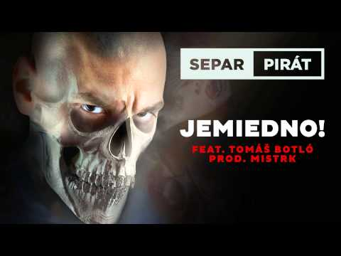 Separ - Jemiedno! ft. Tomáš Botló (Prod. Mistr K)