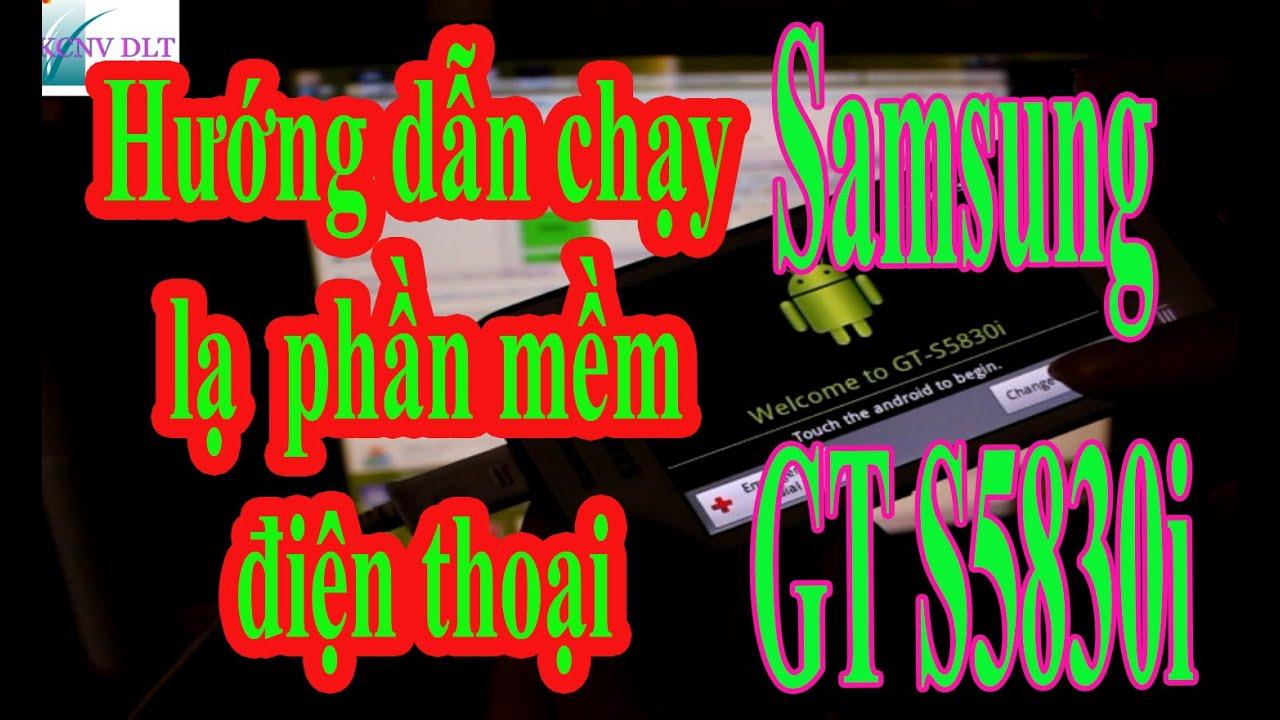 Chạy lại phần mềm Samsung GT Ace 5830i lỗi treo logo II How Flash reset 5830i