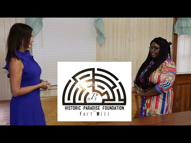 Historical Paradise Foundation is Preserving Paradise of Fort Mill