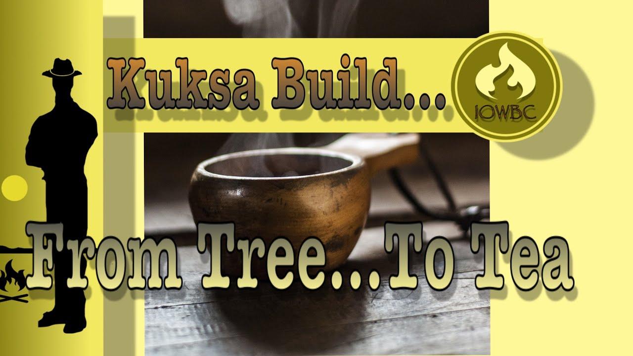 kuksa build, From tree to tea