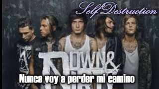 Down Dirty I Will Never Lose My Way Sub Español