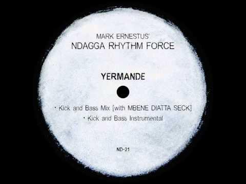 Mark Ernestus' Ndagga Rhythm Force - Yermande (Kick and Bass Instrumental)