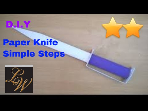 D.I.Y    How to Make  A Paper Knife    Easy For Kids   