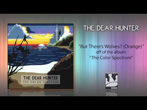 The dear hunter but there s wolves orange