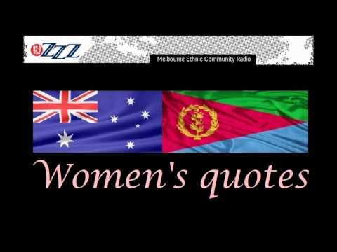 Fenewe Radio Eritrea Melbourne 3ZZZ - Women's quotes
