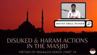 Virtues of Masaajid part 14 - Lectures in the Masjid