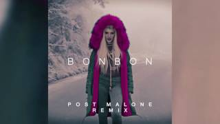 Play Bonbon (Post Malone Remix)