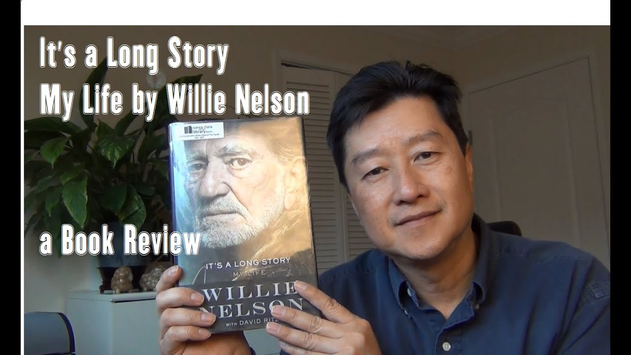 Its A Long Story My Life By Willie Nelson