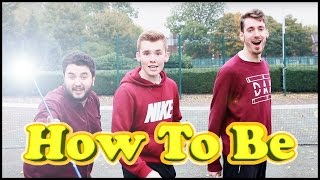 How To Be Dude Perfect