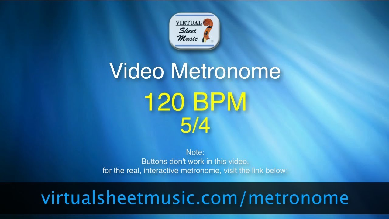 Video Metronome - 120 BPM (Beats Per Minute) 5/4 - Metronome Click Track