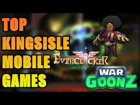 Top Kingsisle Mobile Games [IOS & ANDROID]