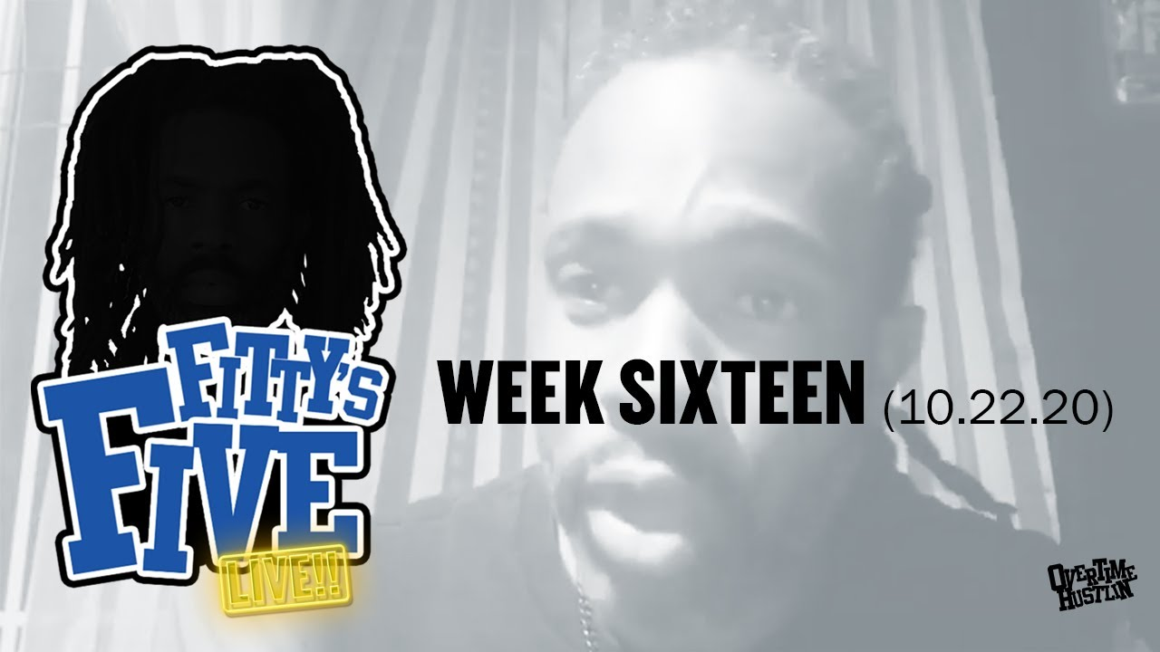 "Overtime Hustlin Presents ""Fitty's Five"" (Week 16) Hosted by Fitty The Ceaser"