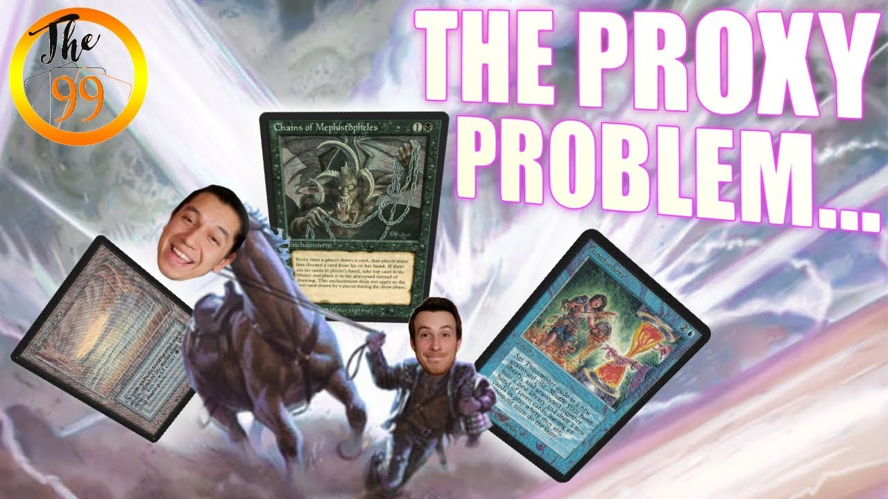 The Proxy Problem... | Are Proxied Cards Ruining Magic: The Gathering!? | MTG EDH CEDH Commander