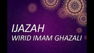 Ijazah Wirid Imam Ghazali - Wirid Segala Hajat Paling Mustajab.mp3