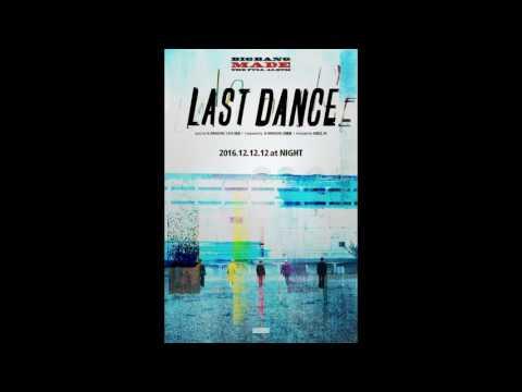 BIGBANG - LAST DANCE( 1 HOUR )