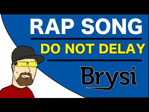 DO NOT DELAY - RAP SONG BY BRYSI