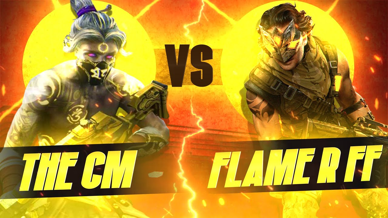 Download THE CM VS FLAME R FF👽💖