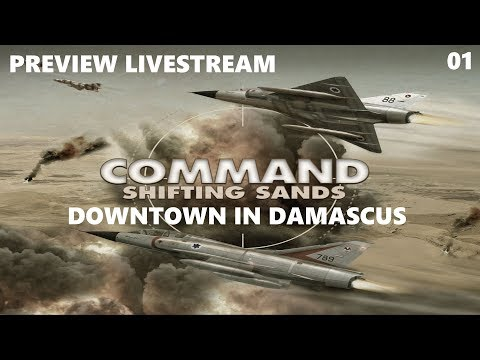 Command - Shifting Sands Preview Stream Part 01