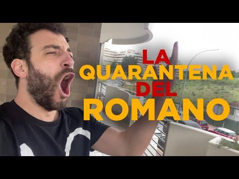 La QUARANTENA del ROMANO