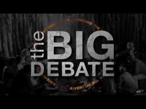 The Big Debate: 21 April 2019