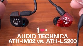 Audio Technica ATH-IM02 vs. ATH-LS200 Comparison Review