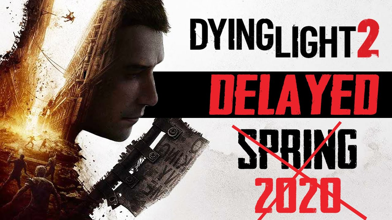 Dying Light 2 Release Date Delayed | S̶p̶r̶i̶n̶g̶ ̶2̶0̶2̶0̶ thumbnail