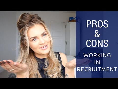 Thinking About A Job In Recruitment WATCH THIS FIRST! | The Pros & Cons