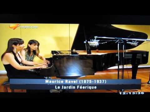 Ravel - Le jardin féerique / Fabiana & Paula Chávez - piano four-hands