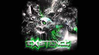 Excision & Downlink - Existence (VIP)