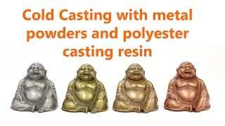 Cold Casting with Metal Powder and Polyester Casting Resin