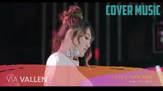 Salah apa aku (cover via vallen )Mp3