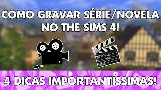 COMO GRAVAR SÉRIES/NOVELAS NO THE SIMS 4!