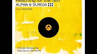 Alpha & Olmega feat. Mpande - Reaching for The Sun (Filipe Narciso