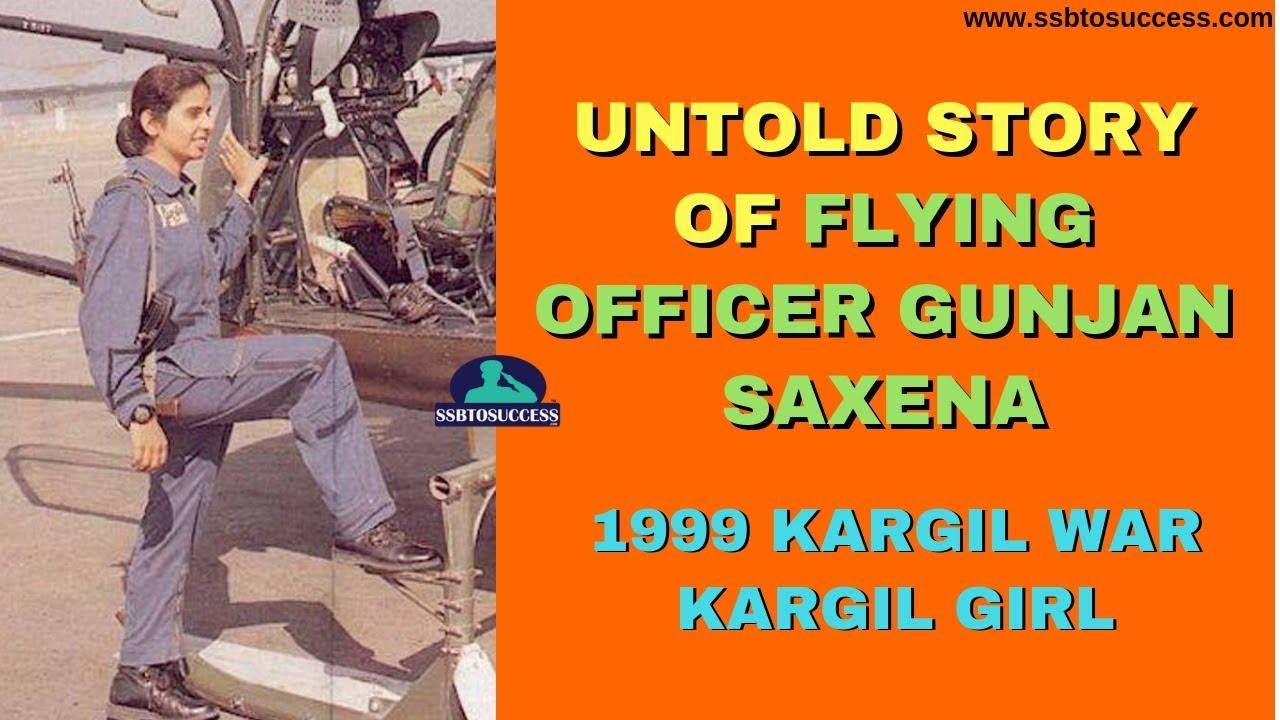 Untold Story Of Flying Officer Gunjan Saxena 1999 Kargil War The Kargil Girl Youtube