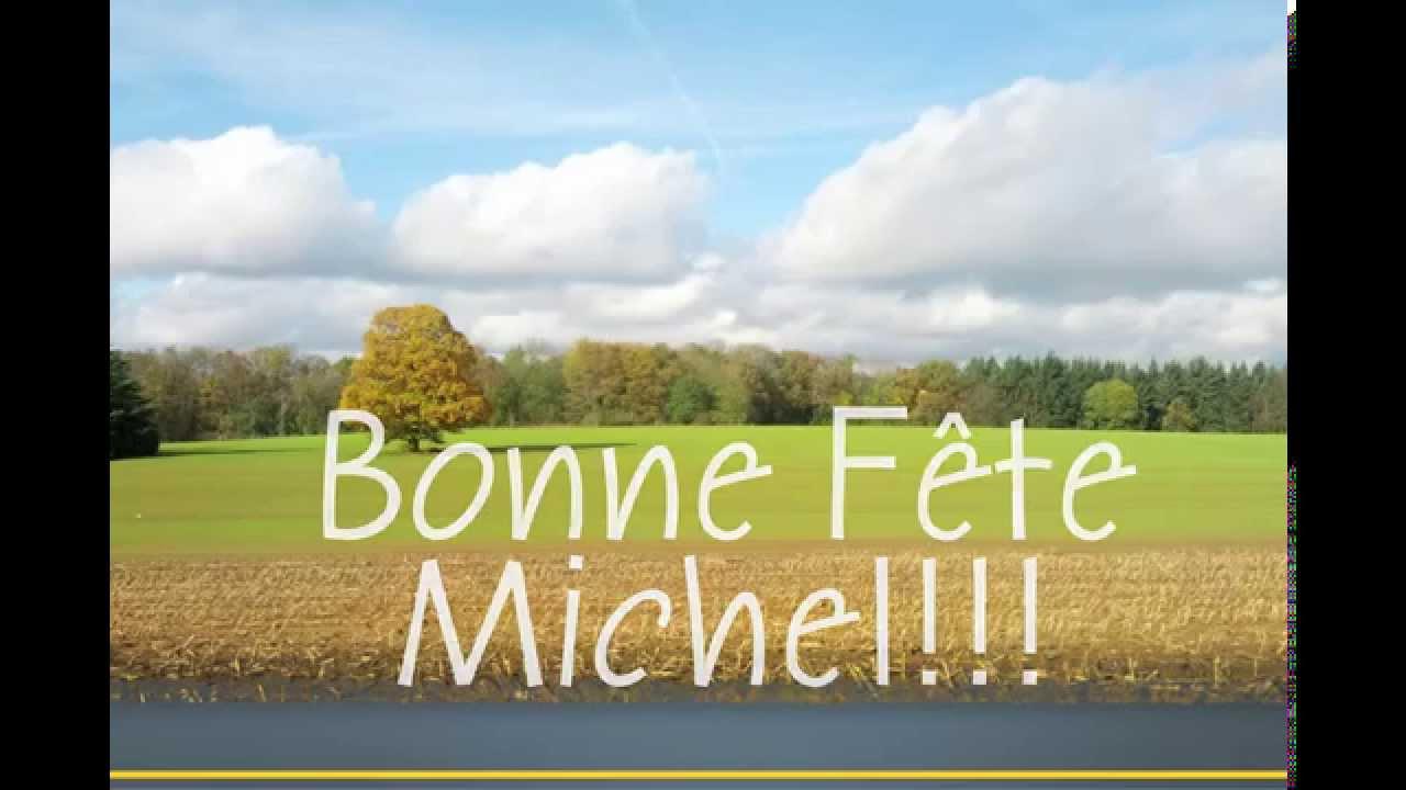 BONNE FÊTE MICHEL!!!