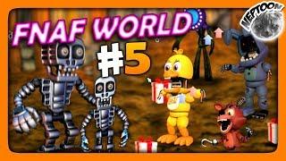 FNaF World (Мир ФНАФ) Прохождение #5 ✅ ПИЦЦА ДАВИТ ВСЕХ!