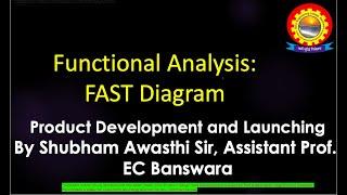 Functional Analysis: FAST Diagram by Shubham Awasthi |B.Tech.| ME | 8th Sem | PDL