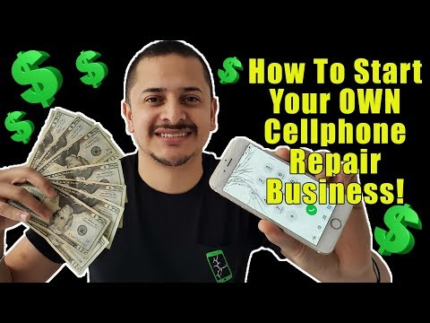 How To Start Your Own Cellphone Repair Business - 5 Key Points!