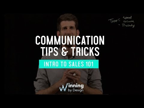 How To Master Communication | Intro To Sales 101 | Winning By Design