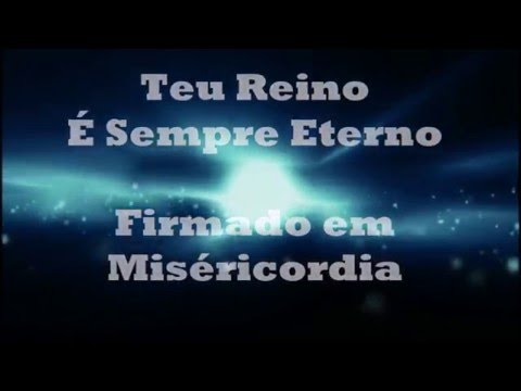 Video Letra - Teu Reino - Cristo Vivo