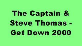The Captain & Steve Thomas - Get Down 2000 (Tinrib Records)