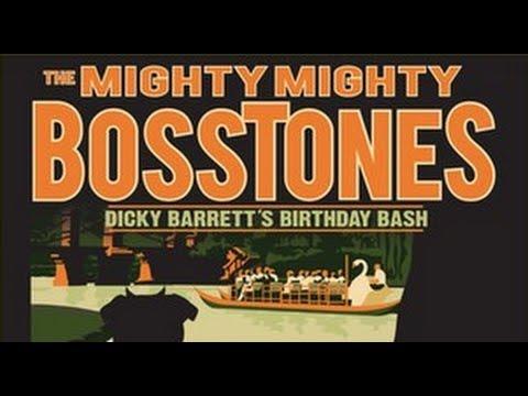 The Mighty Mighty BossTones Live in Boston - Dicky Barrett's 50th Birthday Bash