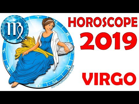 2019 Virgo Horoscope, Astrology 2019 Forecast for Virgo for