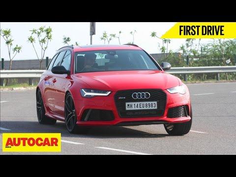 Audi RS6 Avant | First Drive | Autocar India