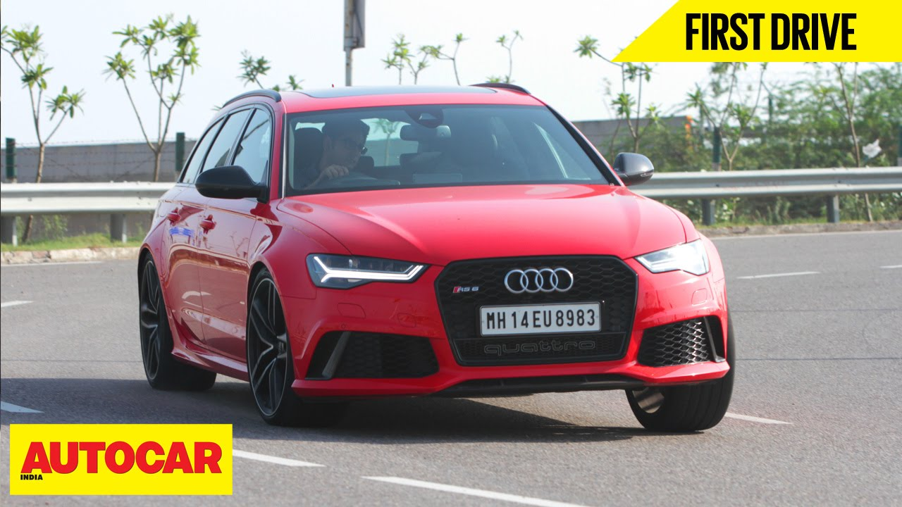 Audi Rs6 Avant First Drive Autocar India Youtube
